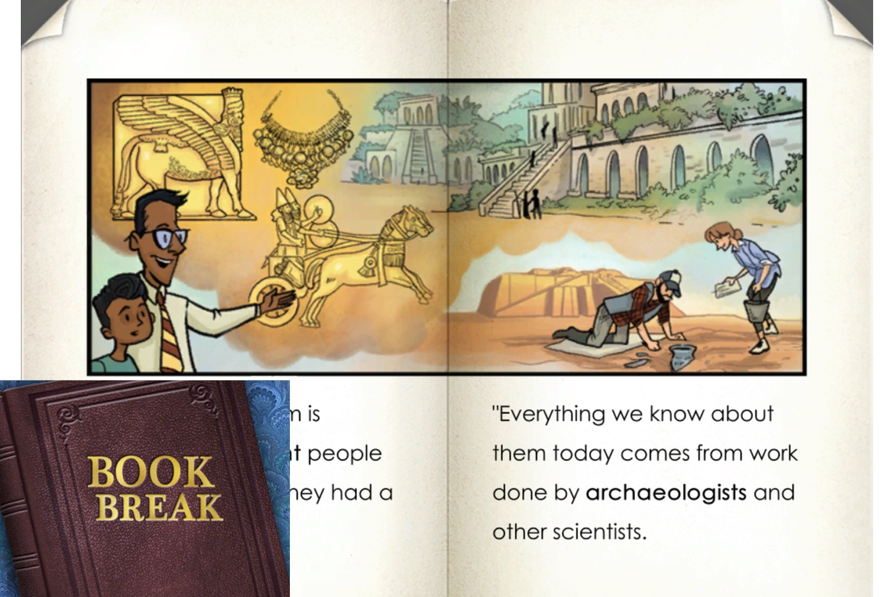 The new Book Break activity allows students to read enriched passages.